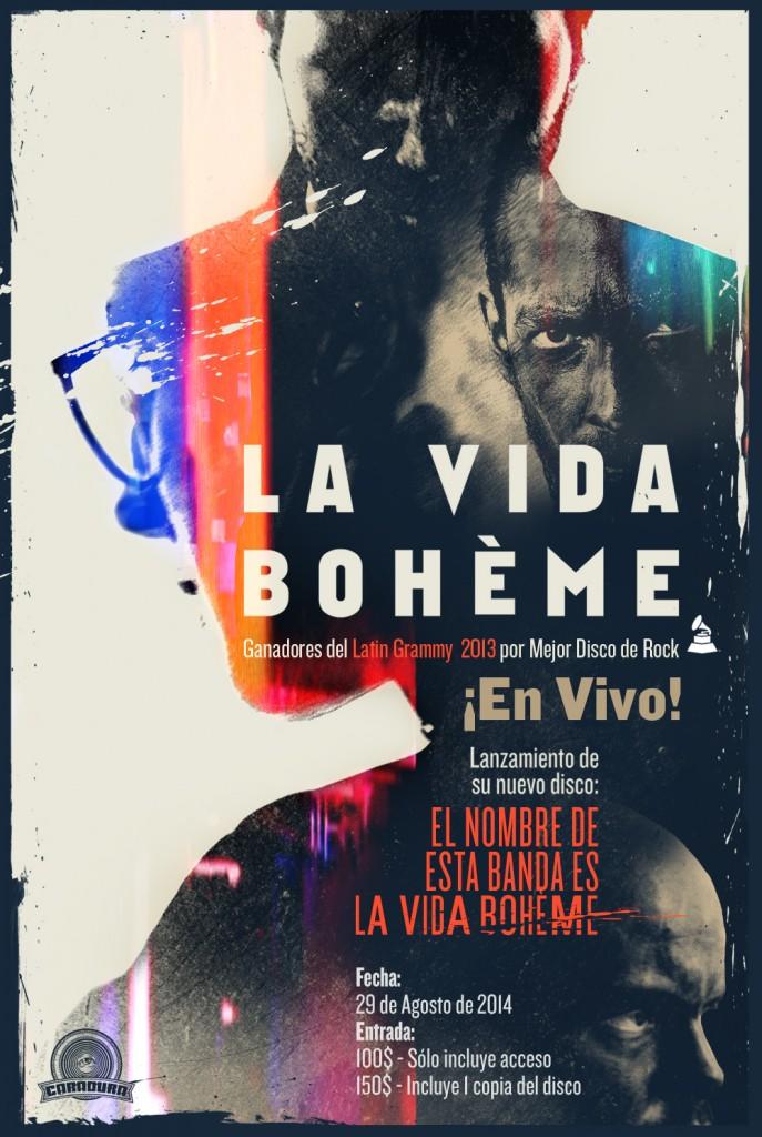 La Vida Bohème - Show