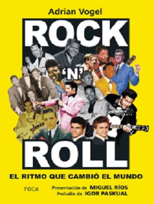 Rockn Roll el ritmo que cambió el mundo